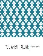 You aren't alone 1005.pptx