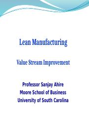 6.2 Leaning Manufactruring Value Streams - Fall 2017.pptx