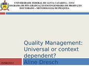 Quality Management Universal or context dependent