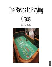 The Basics to Playing Craps.pptx