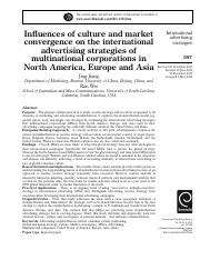 Influences of culture and market convergence on the international advertising strategies of multinat