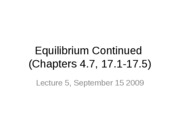 Lecture 5 (10am) Chapter 4 et al. (Equilibrium and Acid-Base) September 15 2009