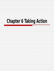Chapter 6 Taking Action.ppt