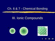 Ch.6&7.3 Ionic Compounds