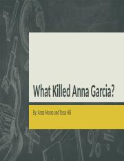 What Killed Anna Garcia