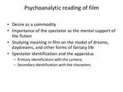 Lecture Slides 5 Psychoanalysis of Film