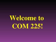 1.Opening Day - COM 225