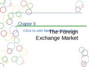 Chapter 9a  Foreign Exchange Market