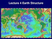Lecture 4 - Earth Structure
