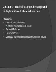 Chapter 6 – Material balances for single units with chemical reaction.pptx