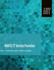 IT Service Provision Week 7, Session 7, Service request pattern & Fulfil service request (1)