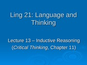 Ling 21 - Lecture 13 - Inductive Reasoning