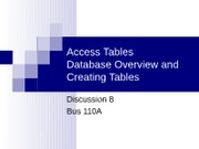 Discussion 8 - Creating Access Tables