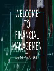 Welcome to Financial MANAGEMENT [Autosaved].pptx
