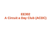 EE 302 - Extra Credit - ACDC Rules
