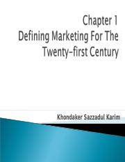 Chapter 1_Defining marketing for the 21st century_KSK.ppt