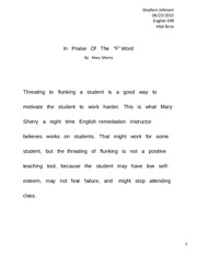 in praise of the f word essay stephon johnson english mid  in praise of the f word essay stephon johnson english 098 mid term in praise of the f word by mary sherry threating to flunking a student is a good