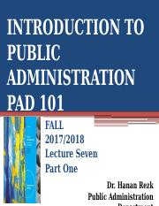 PAD 101-LECTURE SEVEN PART ONE FALL 2017-2018.pptx