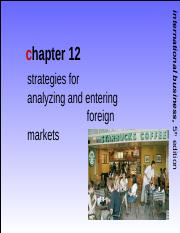 International Business Griffin CH12 - SEPT 2013 Strategies For Analysing & Entering Foreign Markets.
