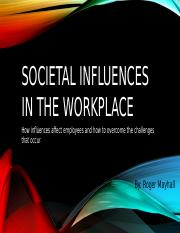 Societal Influences in the workplace