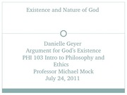 Danielle Geyer's Argument for God's Existence Powerpoint Presentation_Module 3_PHI 103_July 24 2011