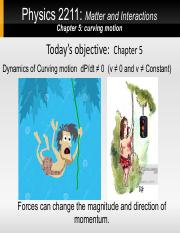 Dynamics of Curving Motion-1