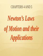 Ch 04 and 05 Newton's Laws of Motion and their Applications-final.pptx