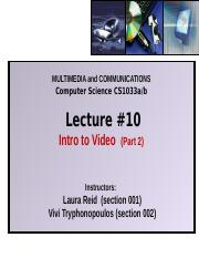 Lecture 10 - Intro to Video #2