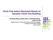 961031 Clock-Tree Aware Pxclacement Based on Dynamic Clock-Tree Building