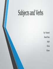 Subjects and Verbs - Vicknesh.pptx