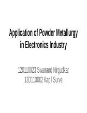 Application of Powder Metallurgy in electronics industry.pptx