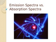 Emission_Spectra_vs_Absorption_Spectra.pptx
