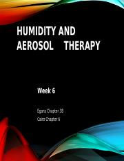 Humidity and Aerosol Therapy Week 6.pptx.ppt