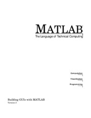 [ebook] - Computers - Graphics - Matlab - The language of technical computing - (Building GUI's) by