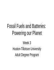 Week 3 Fossil Fuels and Batteries Powering our Pla