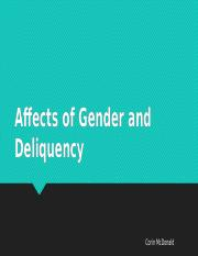 Affects of Gender and Deliquency