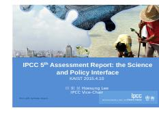 KAIST April 10-2015 ipcc AR5-Science and Policy Interface