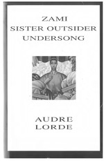 Audre-LORDE-Zami-A-New-Spelling-of-My-Name...-Sister-Outsider...-Undersong-Chosen-Poems-Old-and-New