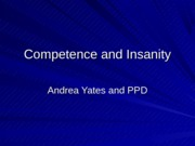 pp #1 competence and insanity