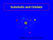 CHEMISTRY ATOMIC: Subshells and Orbitals