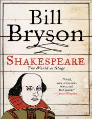 Shakespeare - The World as Stage (Bill Bryson)(1)