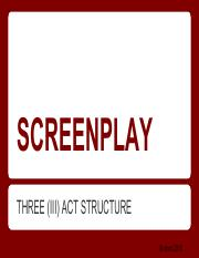 Screenplay - THREE (III) ACT STRUCTURE.pdf