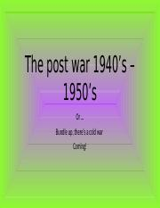 the post war 1940 -1950 .pptx