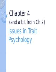 Ch. 4 Issues in Trait Psychology-student.pptx