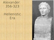 011 and 012 Alexander Hellenistic Era