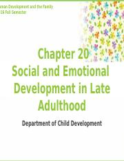 Chapter20. Social and Emotional Development in Late Adulthood 2016.pptx