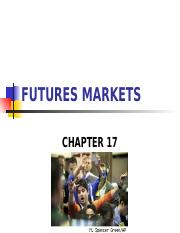 FE445 - Chapter 17 - Futures Markets