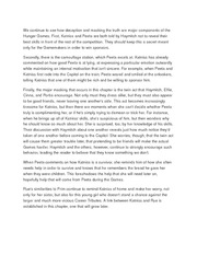 We continue to see how deception and masking the truth are major components of the Hunger Games