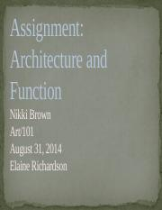Nikki Brown week 7 Architecture and Function.pptx
