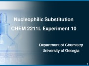 CHEM 2211L Experiment 10 Nucleophilic Substitution